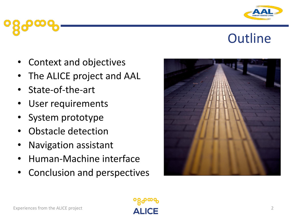 • Context and objectives • The ALICE project an...
