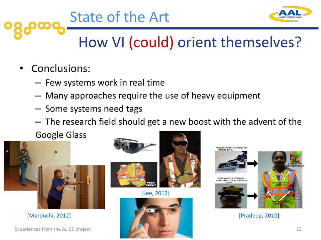 • Conclusions: – Few systems work in real time ...