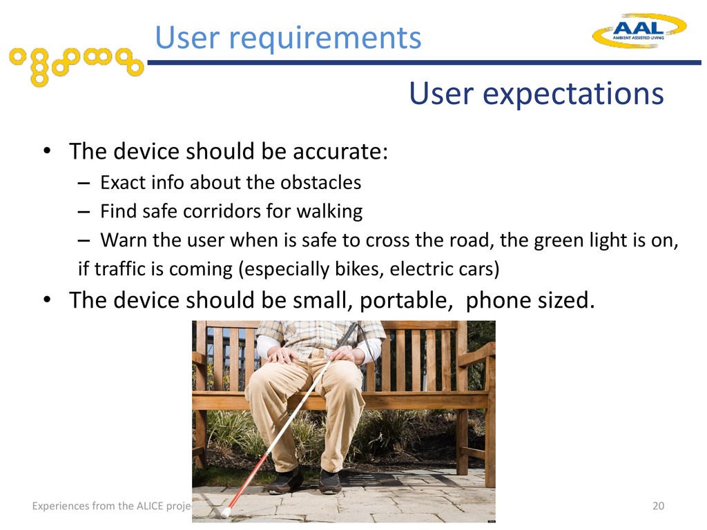 Experiences from the ALICE project User expecta...