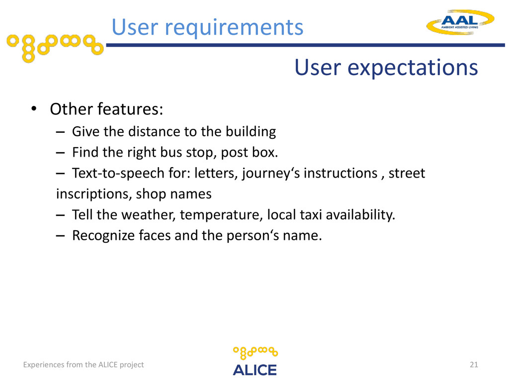User expectations • Other features: – Give the ...