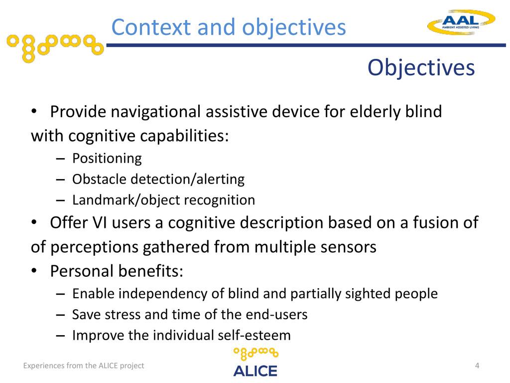 • Provide navigational assistive device for eld...