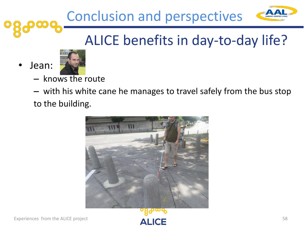 ALICE benefits in day-to-day life? • Jean: – kn...