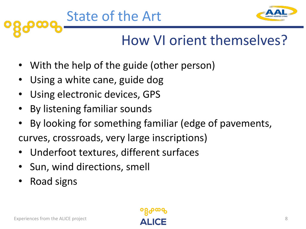 How VI orient themselves? • With the help of th...