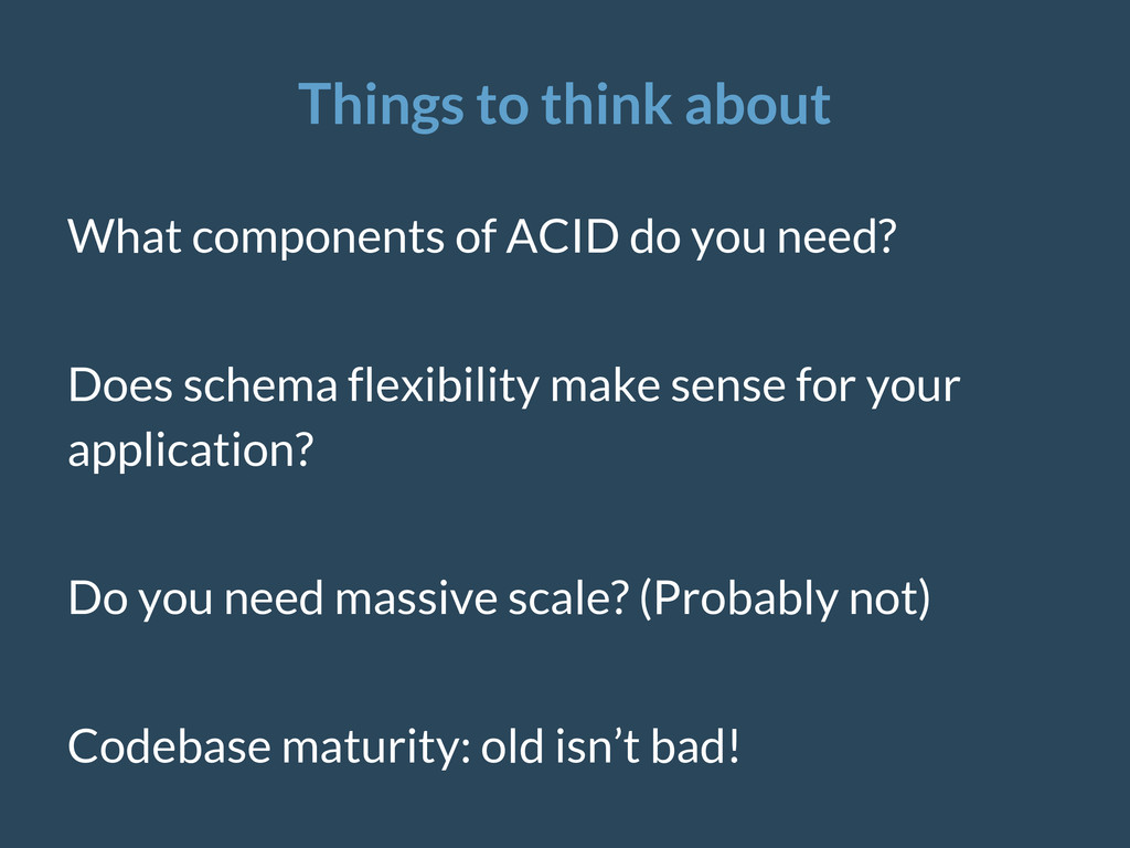 Things to think about What components of ACID d...