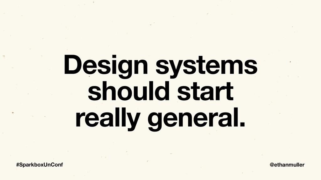 @ethanmuller #SparkboxUnConf Design systems sho...