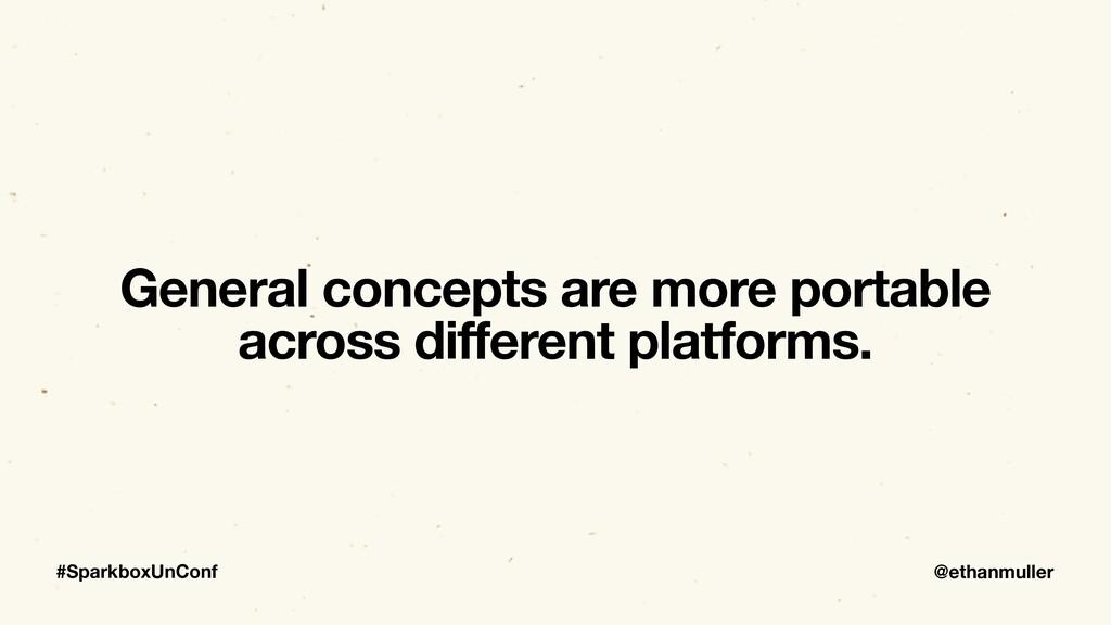 @ethanmuller #SparkboxUnConf General concepts a...