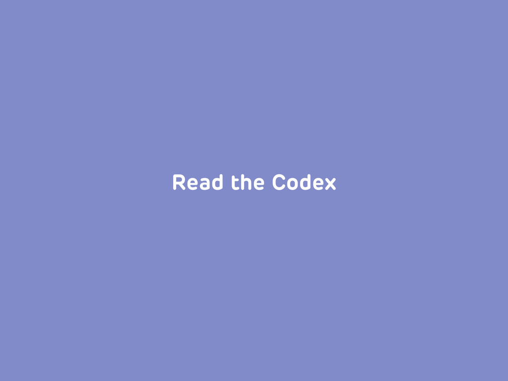 Read the Codex