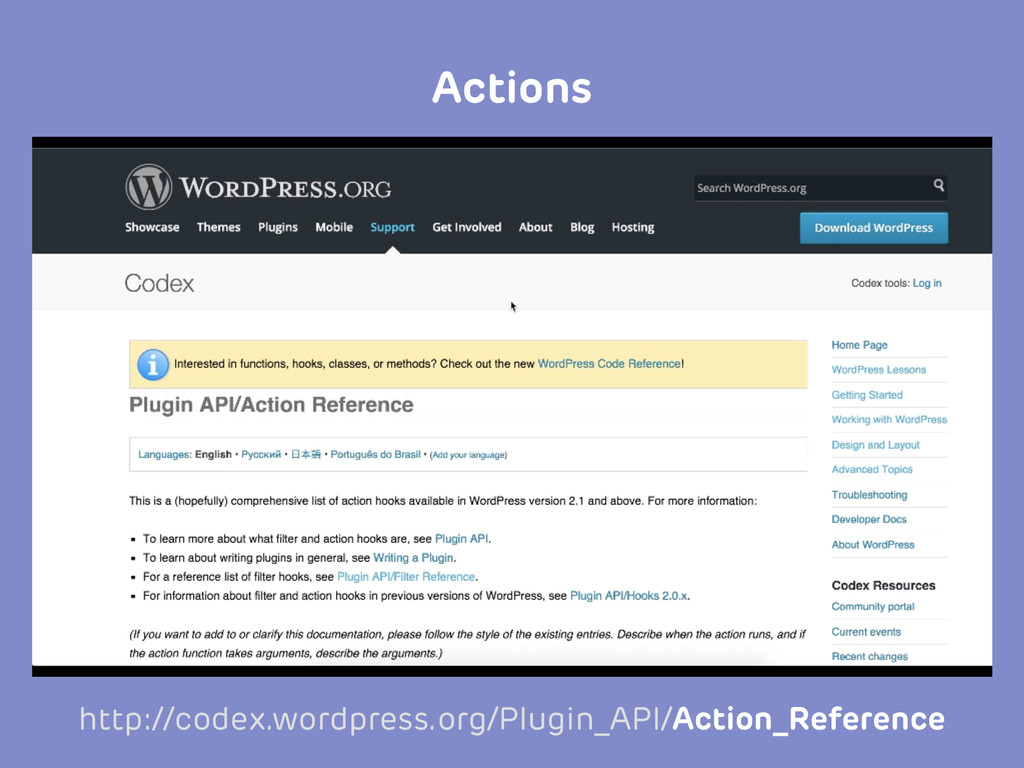 http://codex.wordpress.org/Plugin_API/Action_Re...