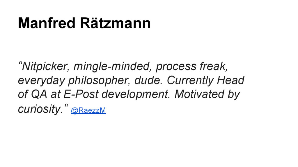"Manfred Rätzmann ""Nitpicker, mingle-minded, pro..."
