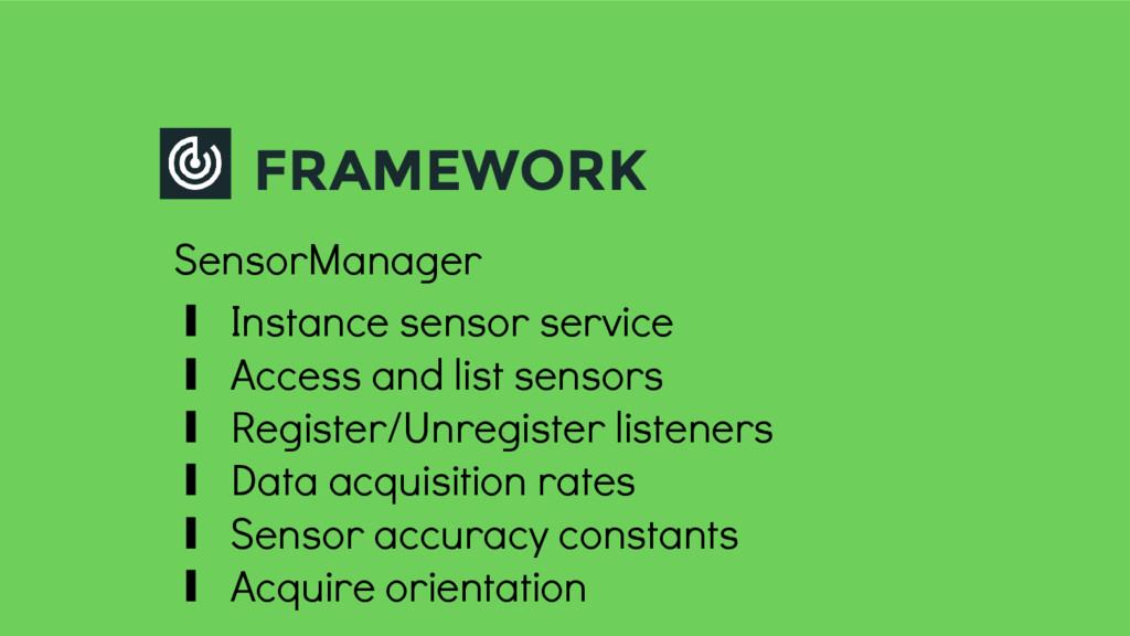 FRAMEWORK SensorManager ∎ Instance sensor servi...