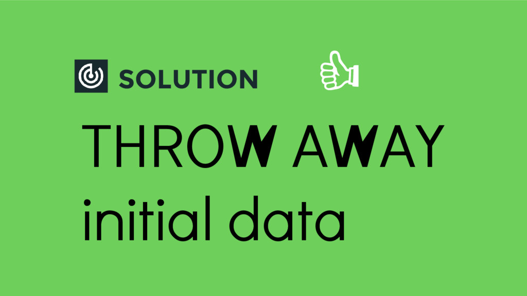 SOLUTION THROW AWAY initial data