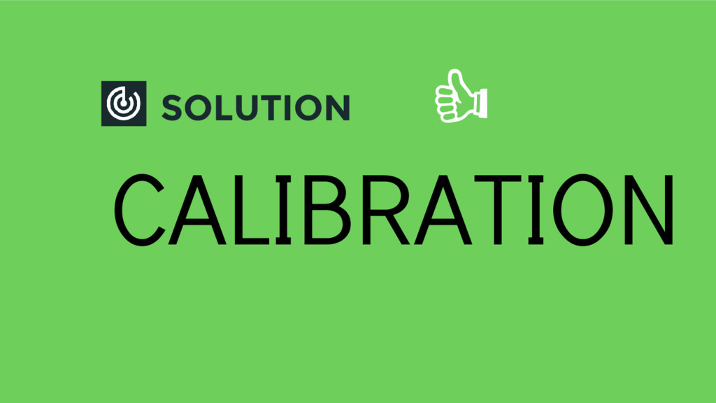 SOLUTION CALIBRATION