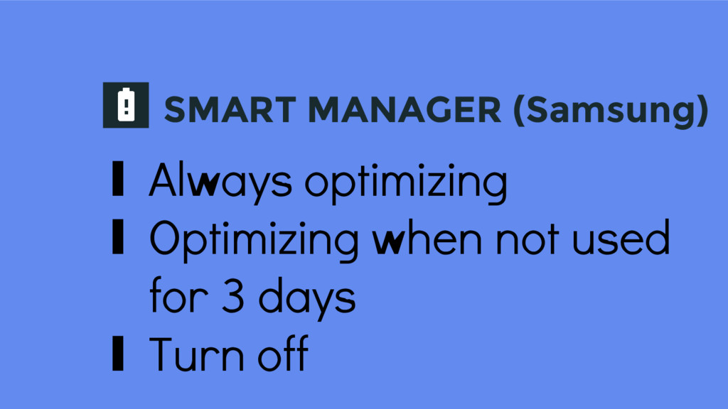 SMART MANAGER (Samsung) ∎ Always optimizing ∎ O...