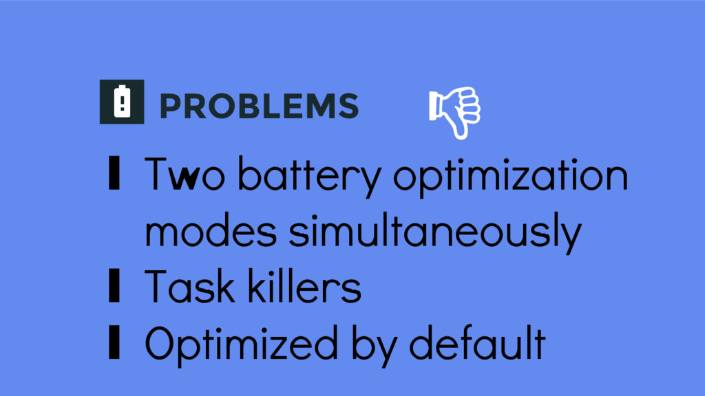 PROBLEMS ∎ Two battery optimization modes simul...