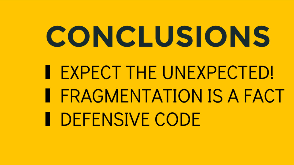CONCLUSIONS ∎ EXPECT THE UNEXPECTED! ∎ FRAGMENT...