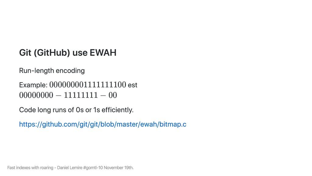 Git (GitHub) use EWAH Run-length encoding Examp...