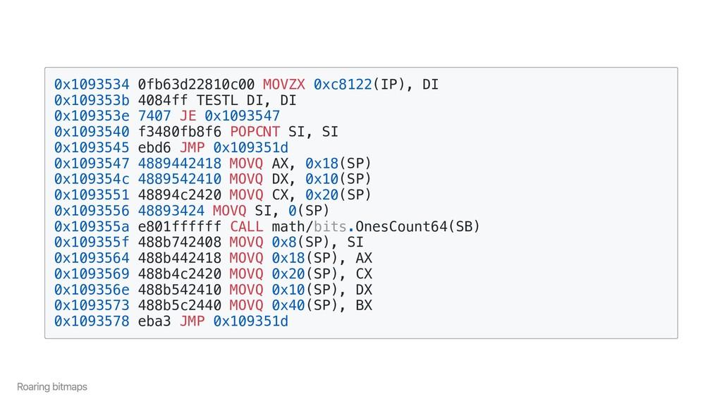 0x1093534 0fb63d22810c00 MOVZX 0xc8122(IP), DI ...