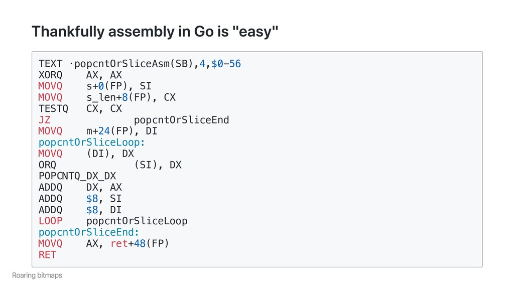 "Thankfully assembly in Go is ""easy"" TEXT ·popcn..."
