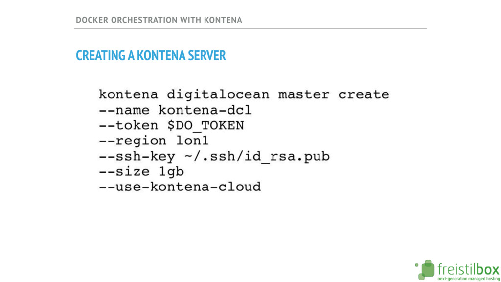 DOCKER ORCHESTRATION WITH KONTENA CREATING A KO...