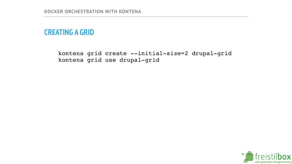 DOCKER ORCHESTRATION WITH KONTENA CREATING A GR...