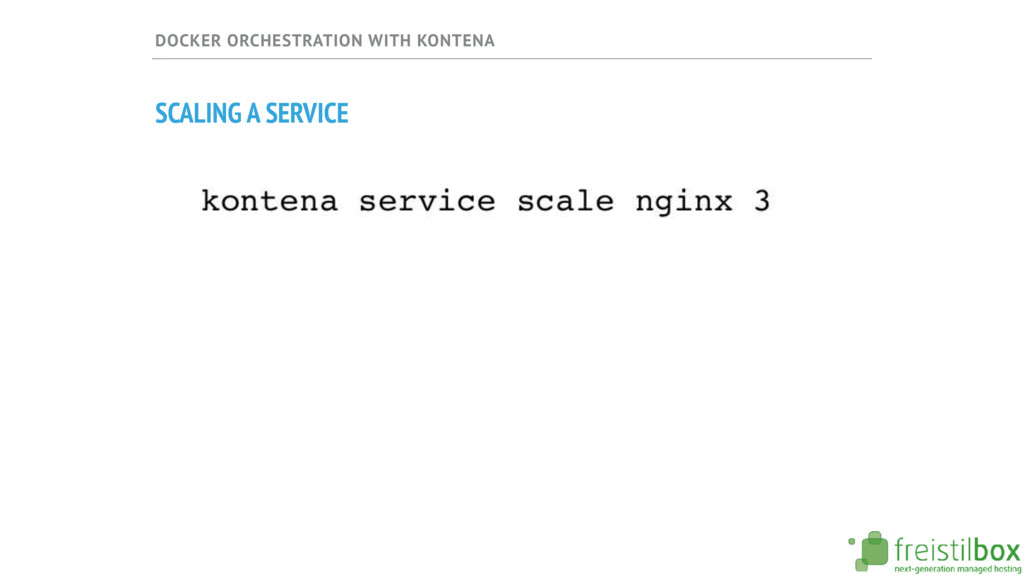 DOCKER ORCHESTRATION WITH KONTENA SCALING A SER...
