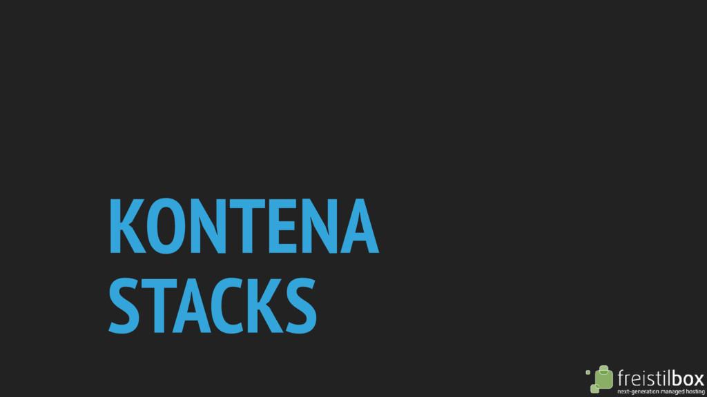 KONTENA STACKS