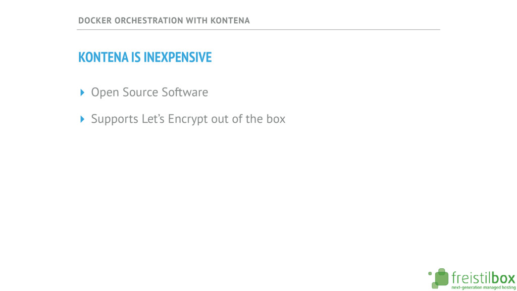 DOCKER ORCHESTRATION WITH KONTENA KONTENA IS IN...