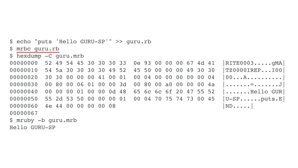"$ echo ""puts 'Hello GURU-SP'"" >> guru.rb $ mrbc..."
