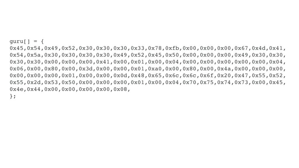 guru[] = { 0x45,0x54,0x49,0x52,0x30,0x30,0x30,0...