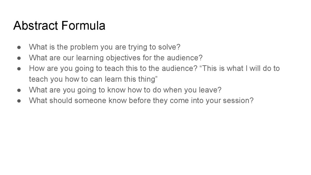 Abstract Formula ● What is the problem you are ...