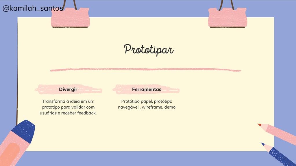Prototipar Divergir Ferramentas Protótipo papel...