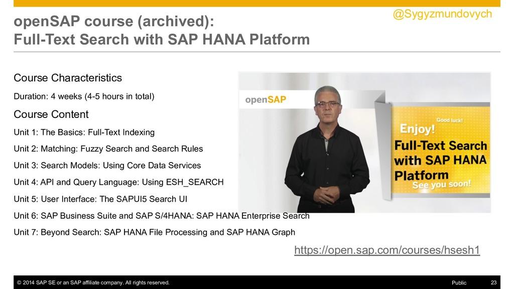 © 2014 SAP SE or an SAP affiliate company. All ...