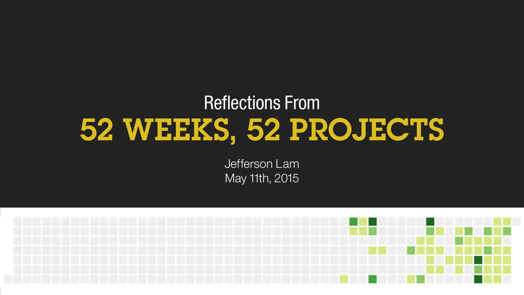 Reflections From 52 WEEKS, 52 PROJECTS Jefferson...