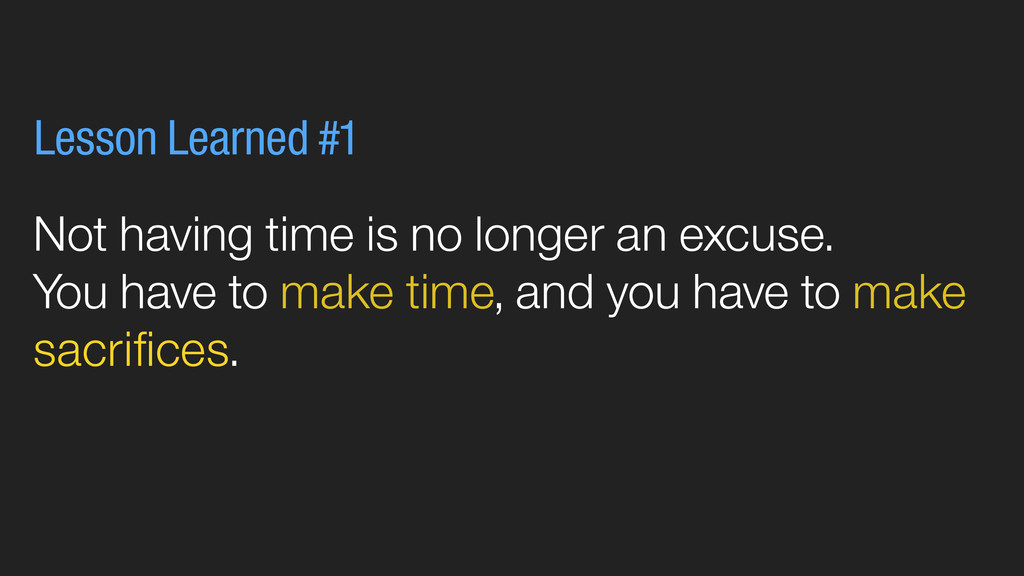 Not having time is no longer an excuse. You hav...