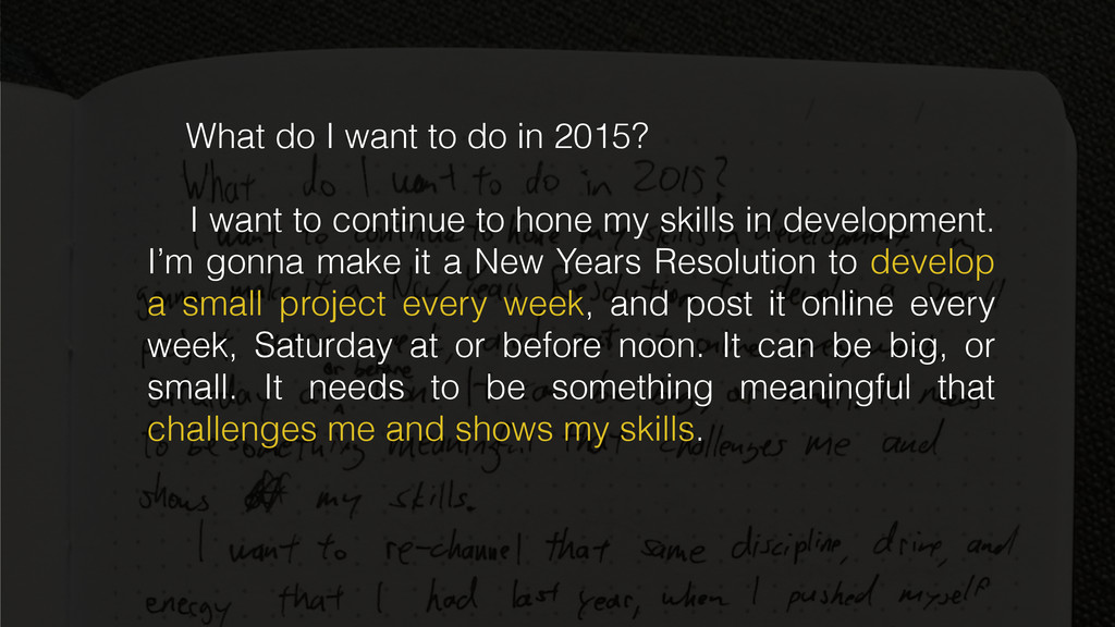 What do I want to do in 2015? I want to continu...