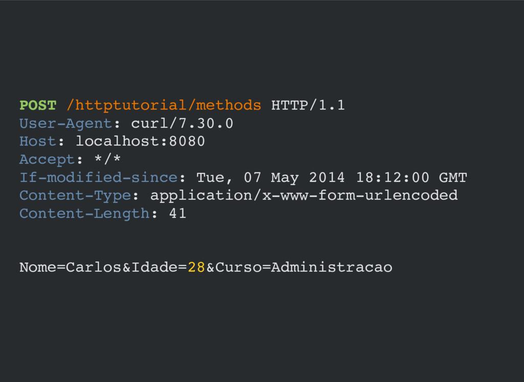 POST /httptutorial/methods HTTP/1.1 User-Agent:...