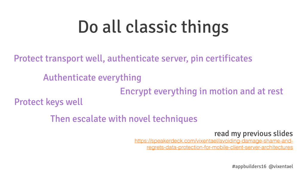 Do all classic things #appbuilders16 @vixentael...