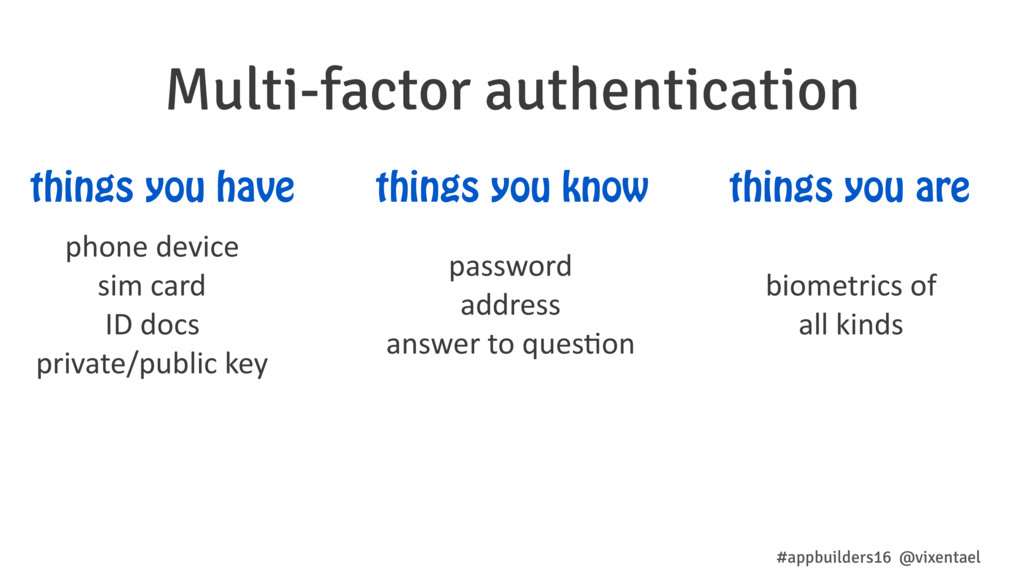 Multi-factor authentication #appbuilders16 @vix...