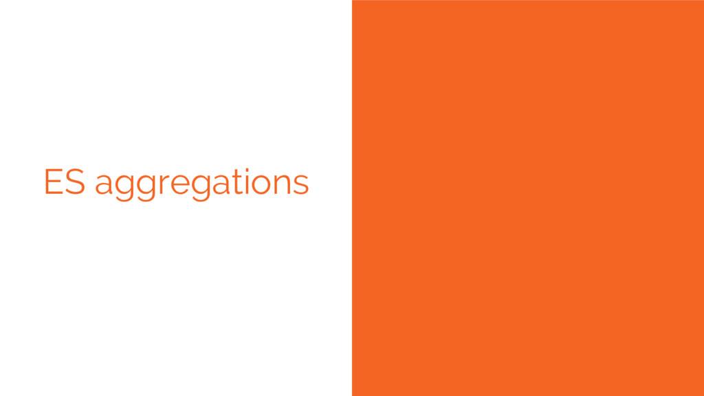 ES aggregations