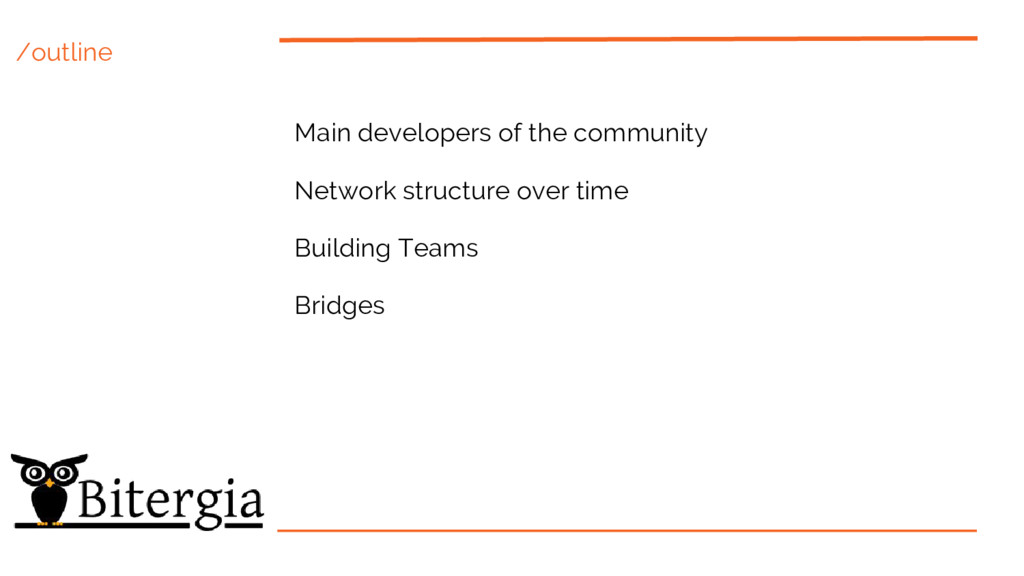 /outline Main developers of the community Netwo...