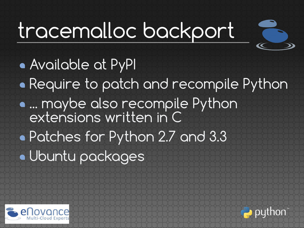 Available at PyPI Require to patch and recompil...