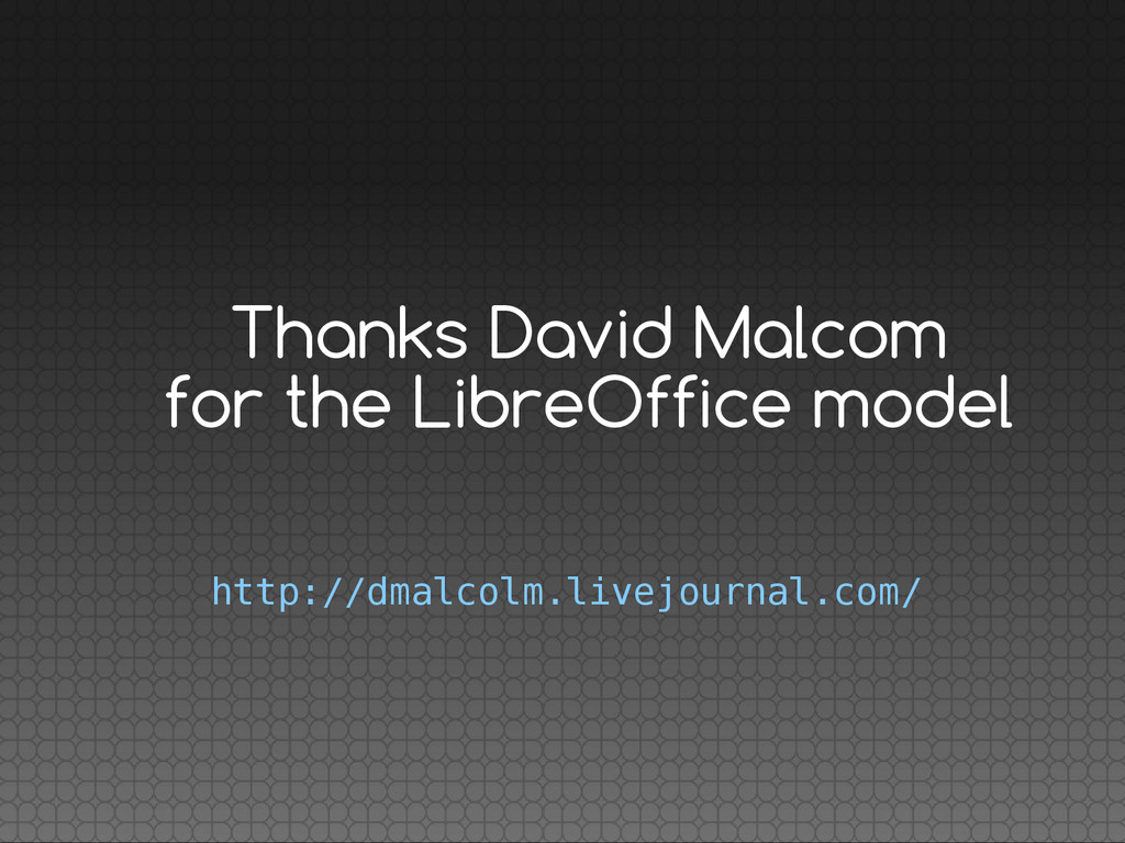 Thanks David Malcom for the LibreOffice model h...
