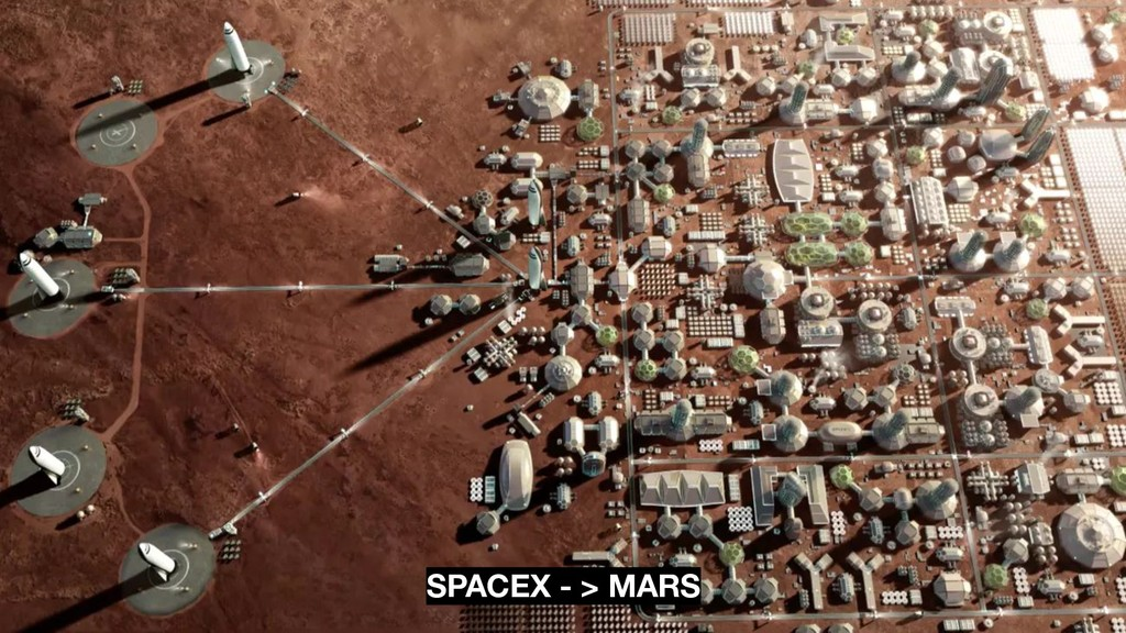 SPACEX - > MARS