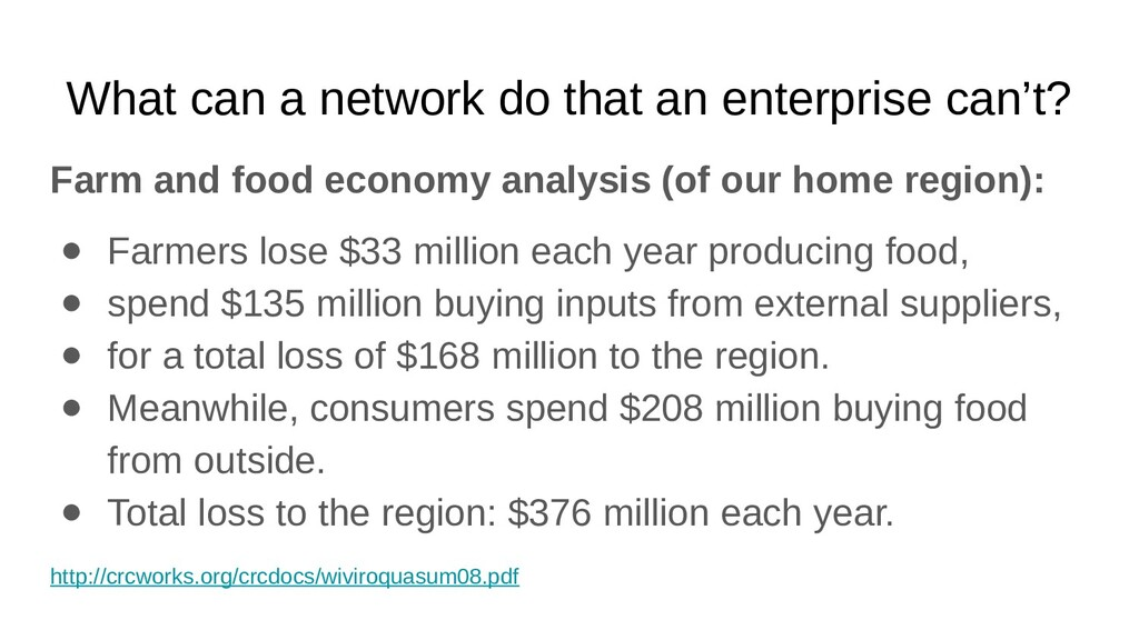 What can a network do that an enterprise can't?...