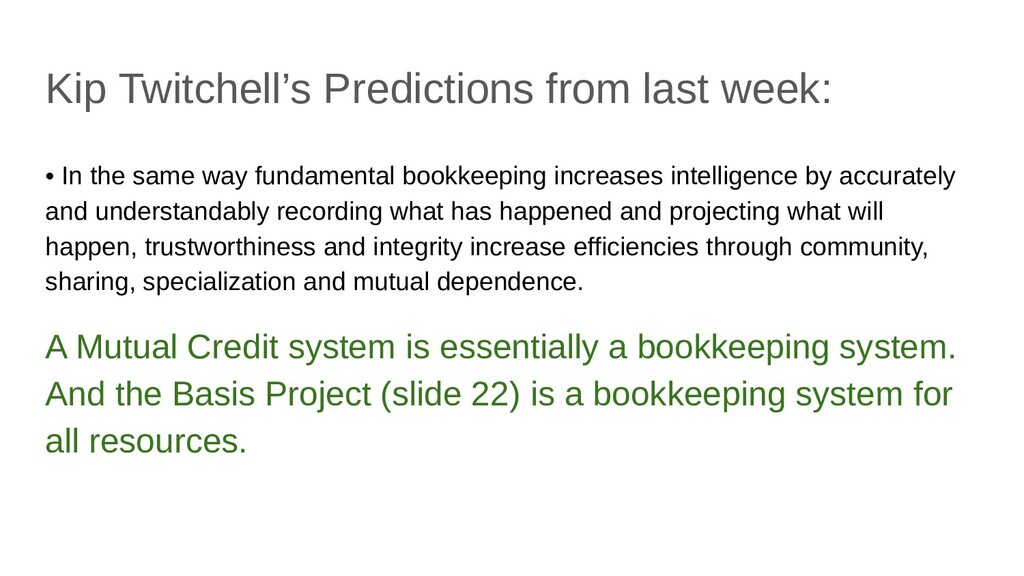 Kip Twitchell's Predictions from last week: • I...