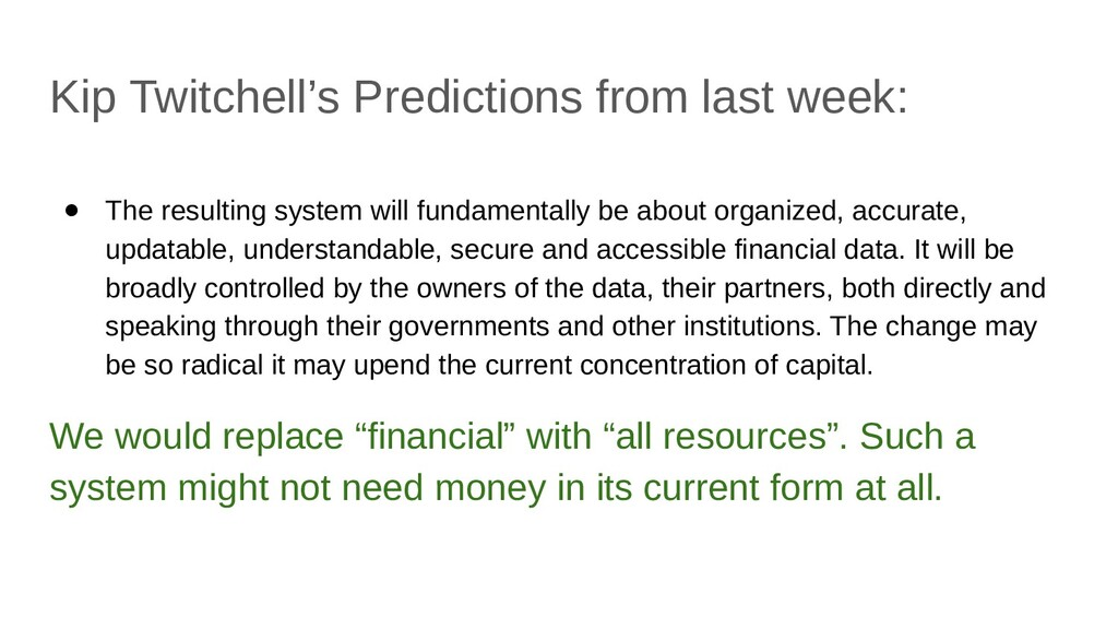 Kip Twitchell's Predictions from last week: ● T...