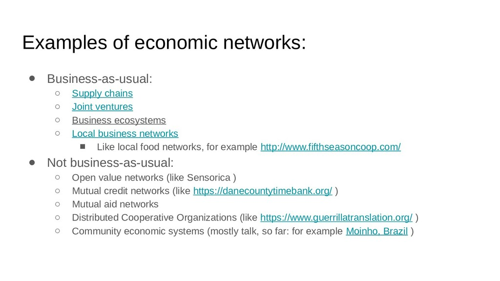 Examples of economic networks: ● Business-as-us...