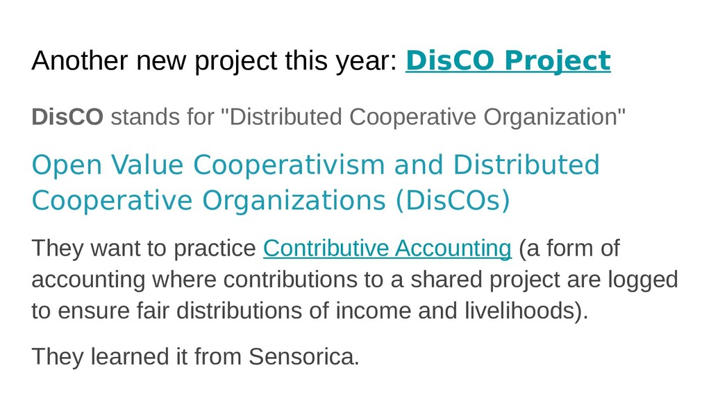 Another new project this year: DisCO Project Di...