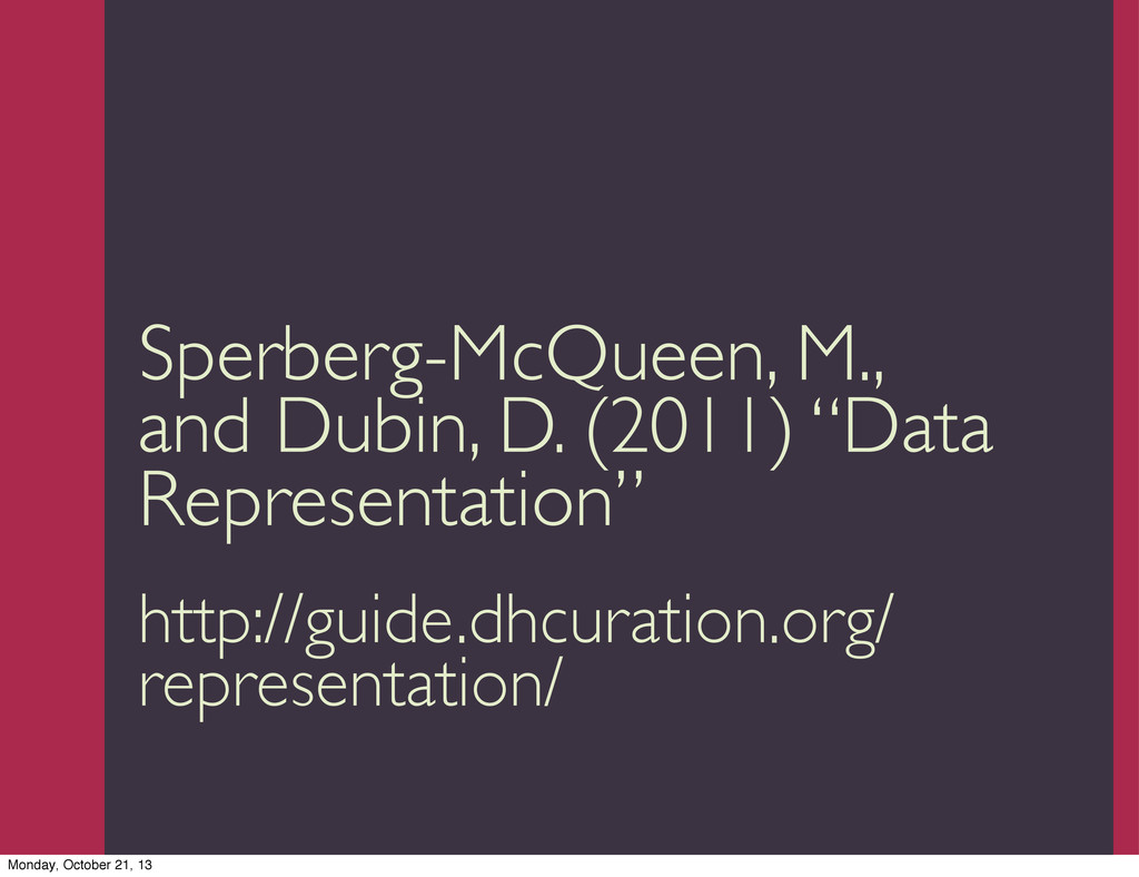 Trevor Munoz 2013 Sperberg-McQueen, M., and Dub...