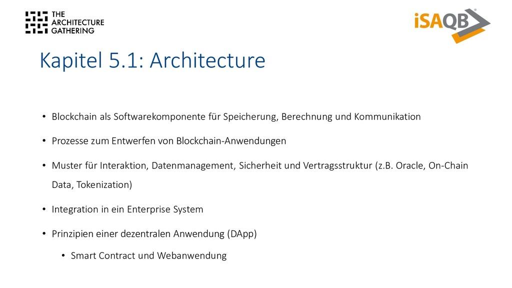 Kapitel 5.1: Architecture • Blockchain als Soft...